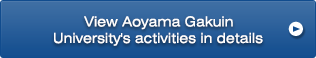 View Aoyama Gakuin University's activities in details