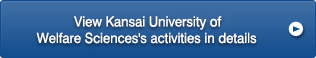 View Kansai University of Welfare Sciences's activities in details