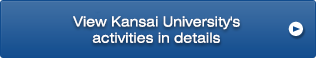 View Kansai University's activities in details