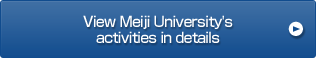 View Meiji University's activities in details