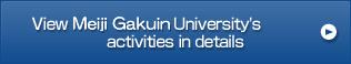 View Meiji Gakuin University's activities in details