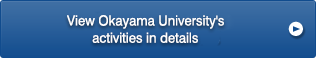 View Okayama University's activities in details