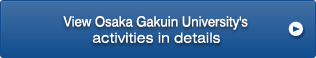 View Osaka Gakuin University's activities in details