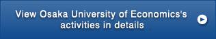 View Osaka University of Economics's activities in details