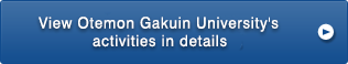 View Otemon Gakuin University's activities in details