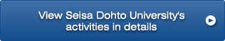 View Seisa Dohto University's activities in details