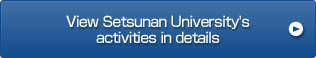 View Setsunan University's activities in details