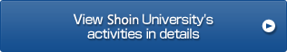 View Shoin University's activities in details