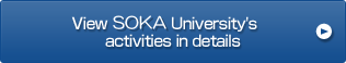 View SOKA University's activities in details