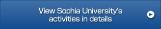 View Sophia University's activities in details