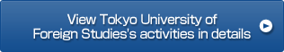 View Tokyo University of Foreign Studies's activities in details